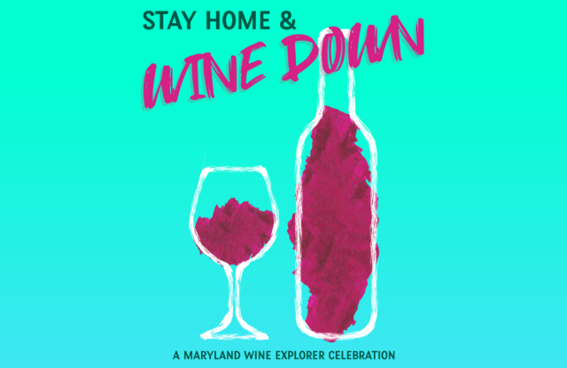 Stay Home & Wine Down